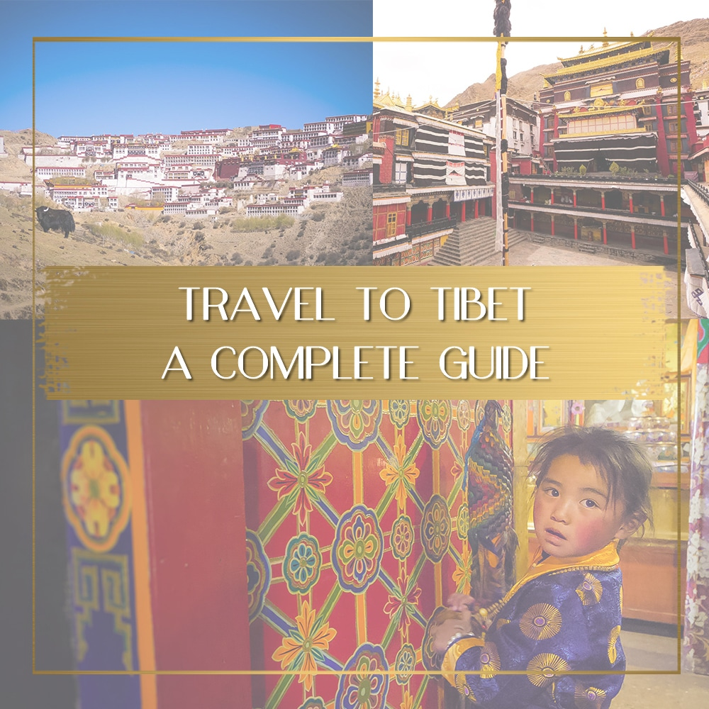 Travel to Tibet feature