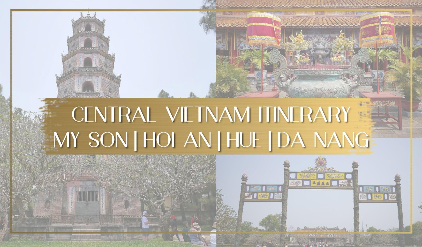 Central Vietnam Itinerary main