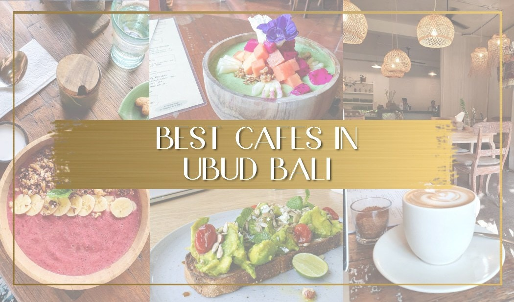 Best cafes in Ubud main