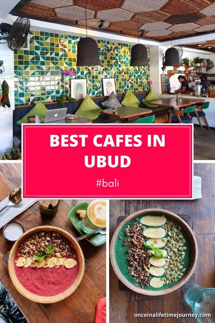 The Best Cafes in Ubud Bali