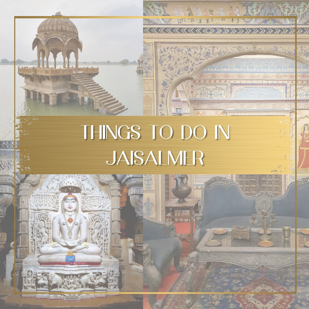 Things to do in Jaisalmer featured