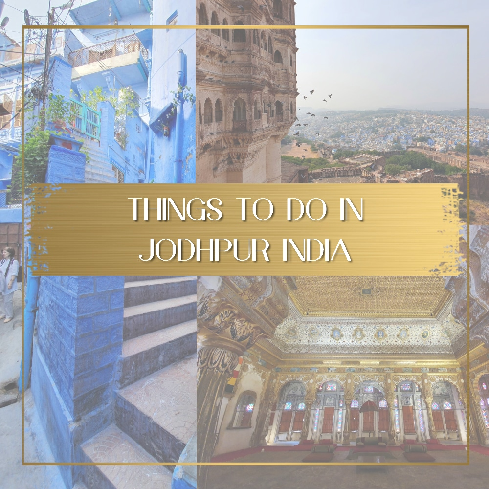 Things to do in Jodhpur India feature