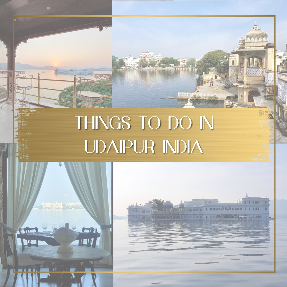 Things to do in Udaipur India feature