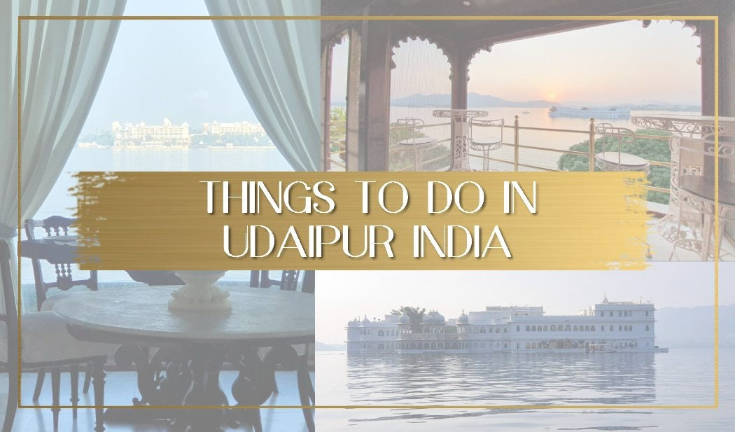Things to do in Udaipur India main