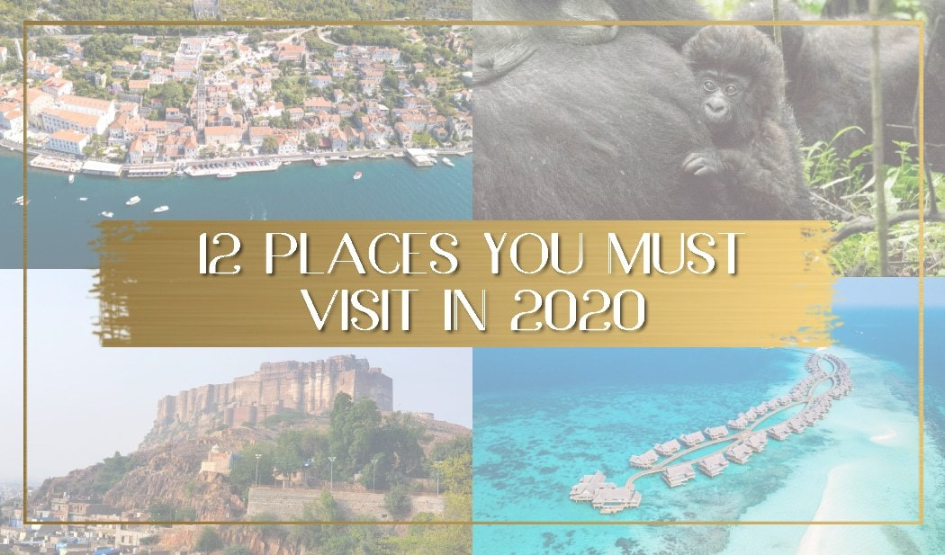 places you must visit in 2020 main