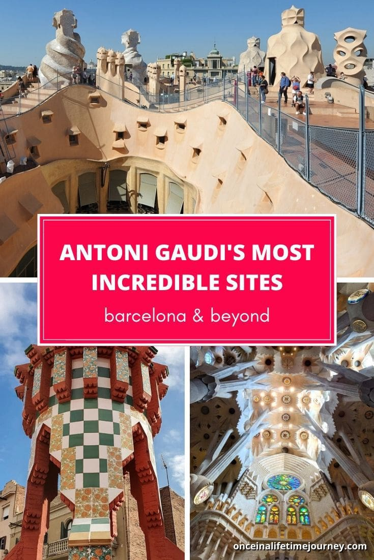 Antoni Gaudi Barcelona - his best sites