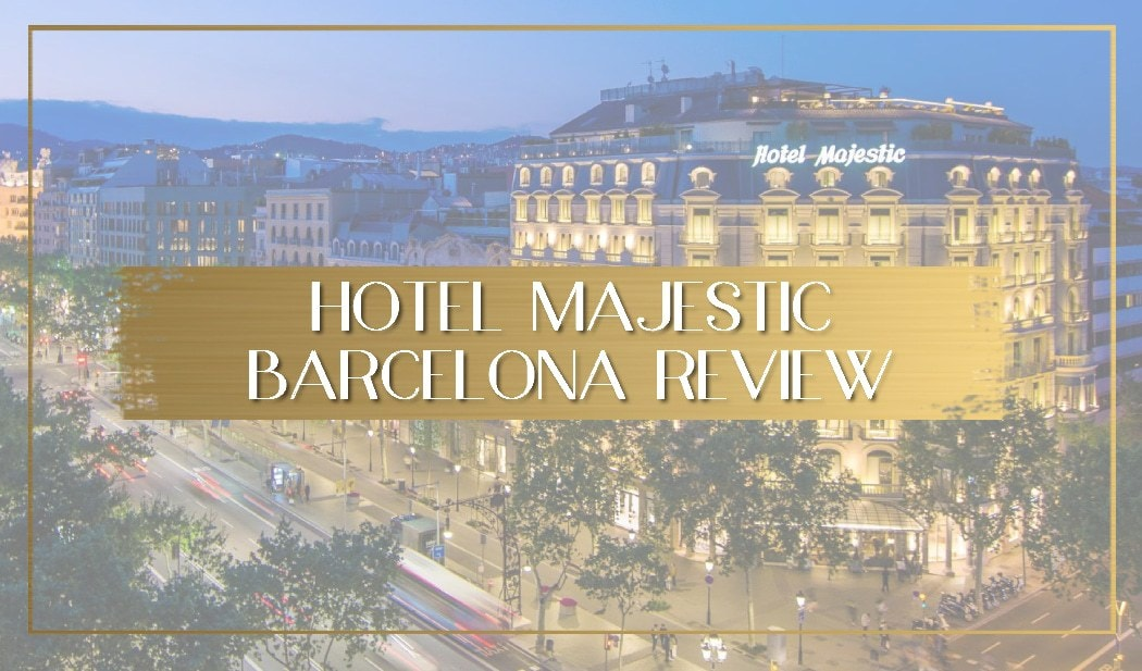 Hotel Majestic Barcelona review main