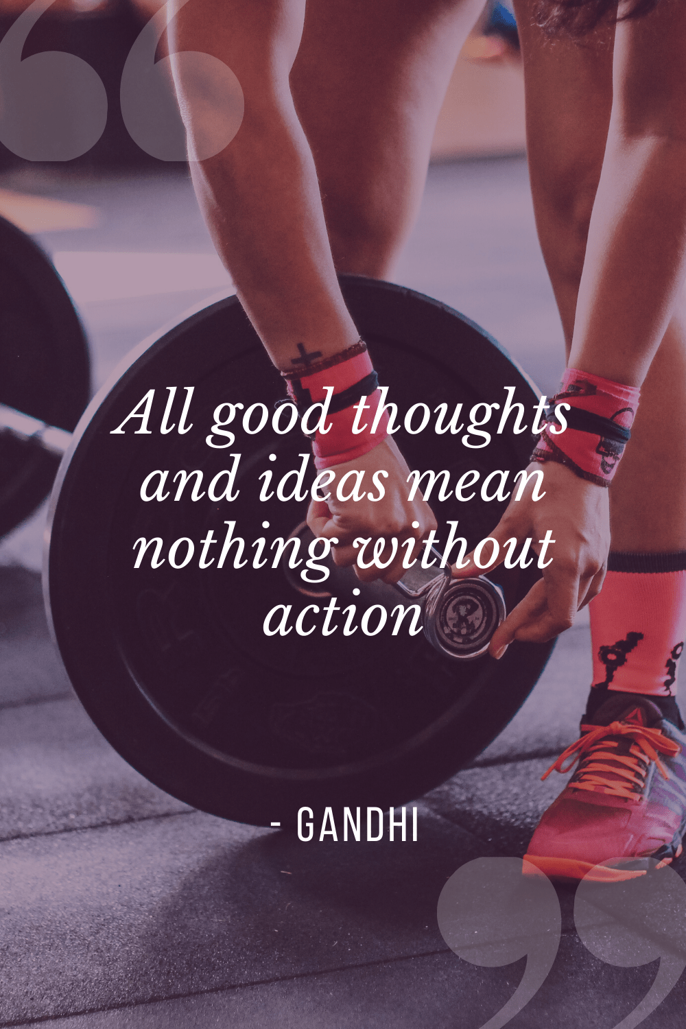 """All good thoughts and ideas mean nothing without action"", Gandhi"