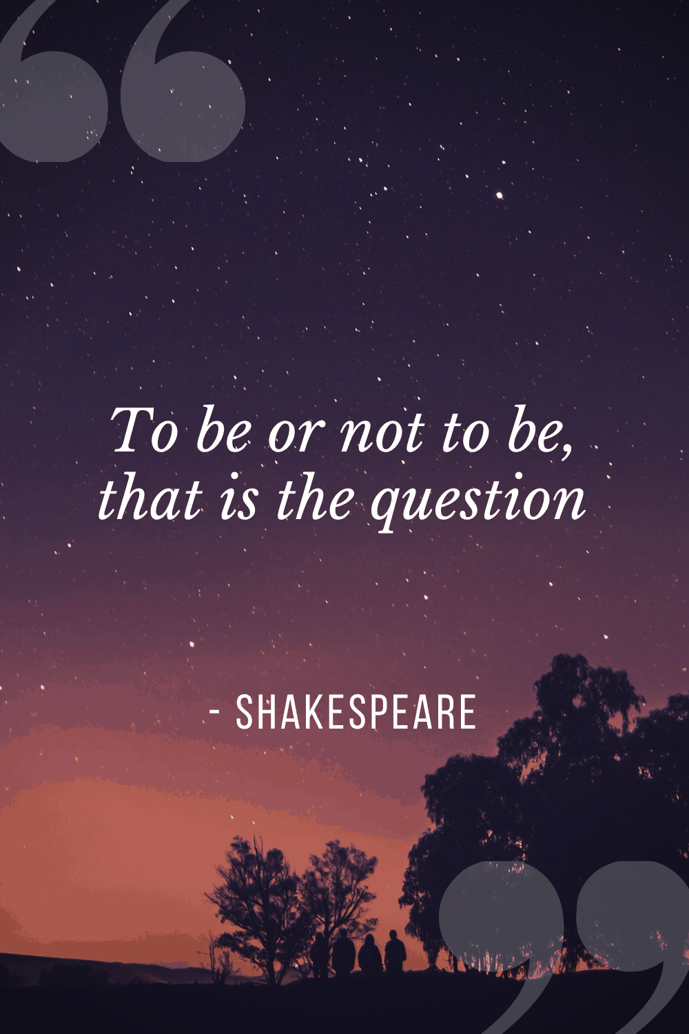 To be or not to be, that is the question, Shakespeare