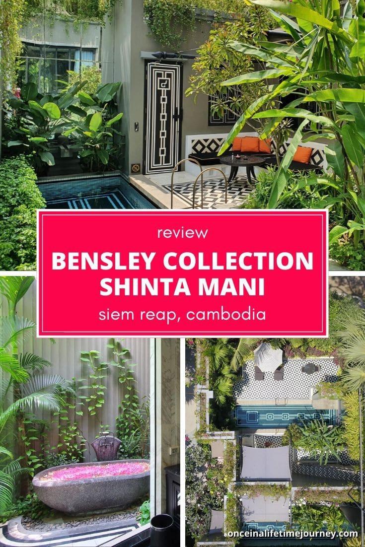 Review of Bensley Collection Shinta Mani Siem Reap Pin 01