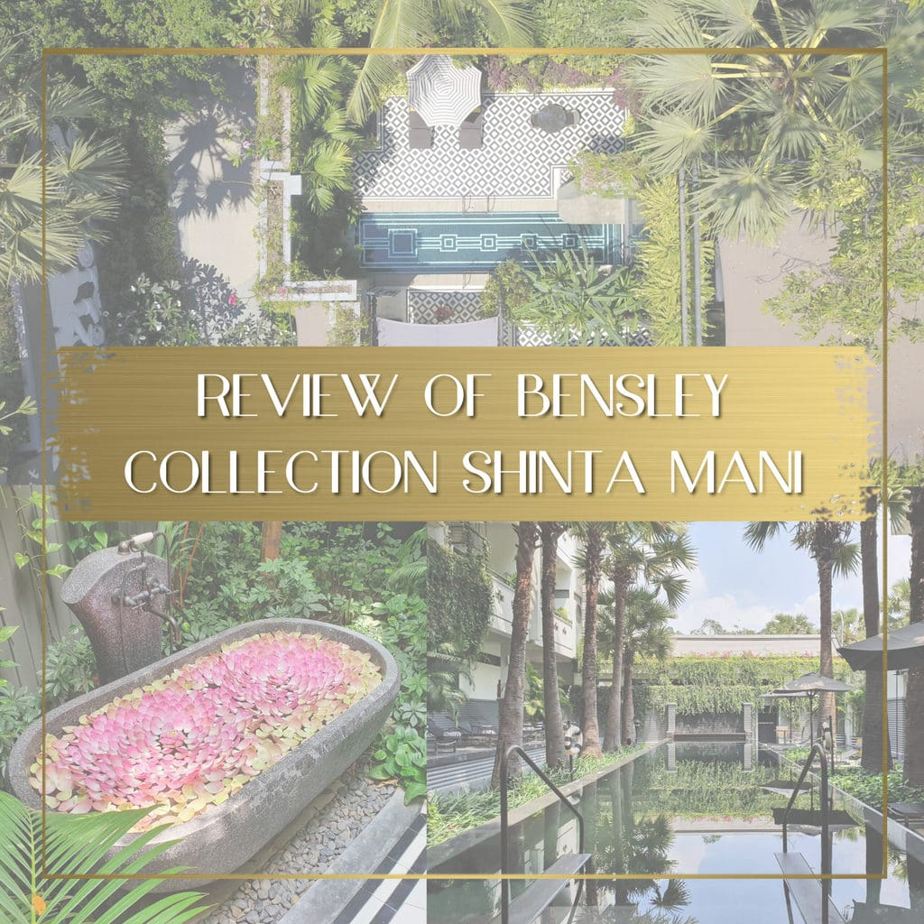 Review of Bensley Collection Shinta Mani Siem Reap feature