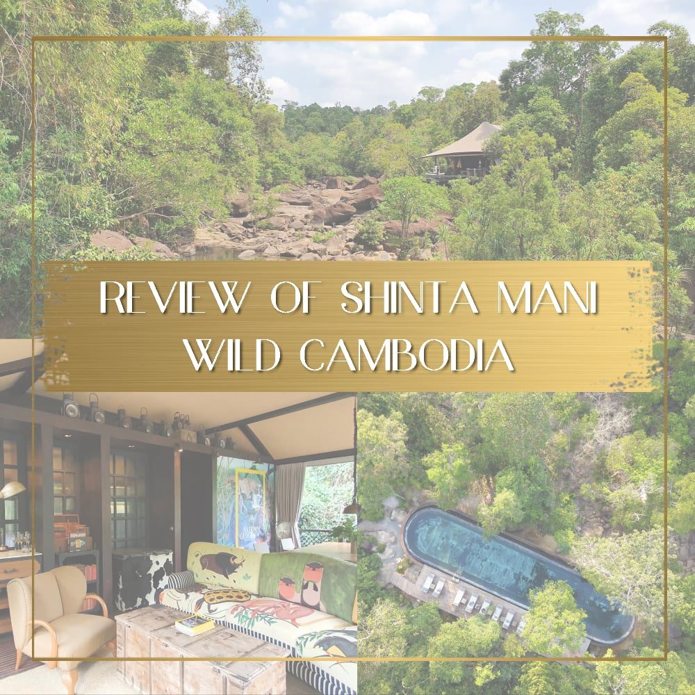 Review of Shinta Mani Wild Cambodia feature