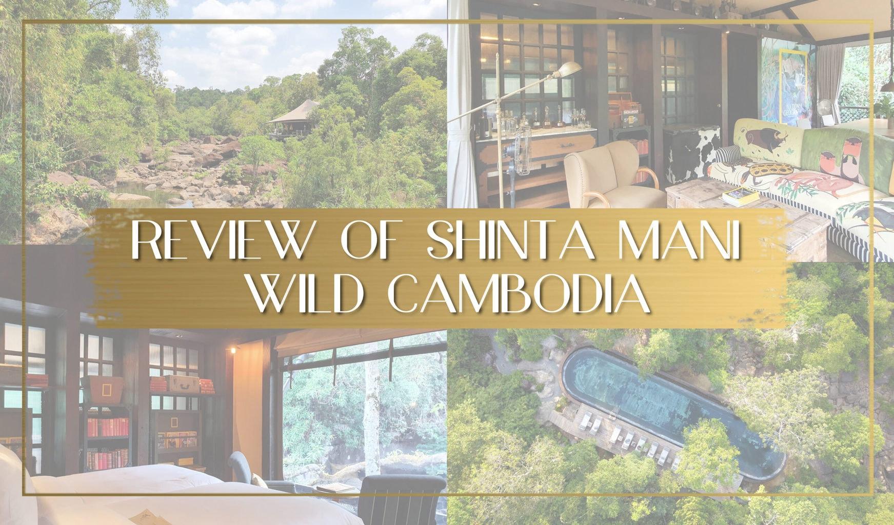 Review of Shinta Mani Wild Cambodia main