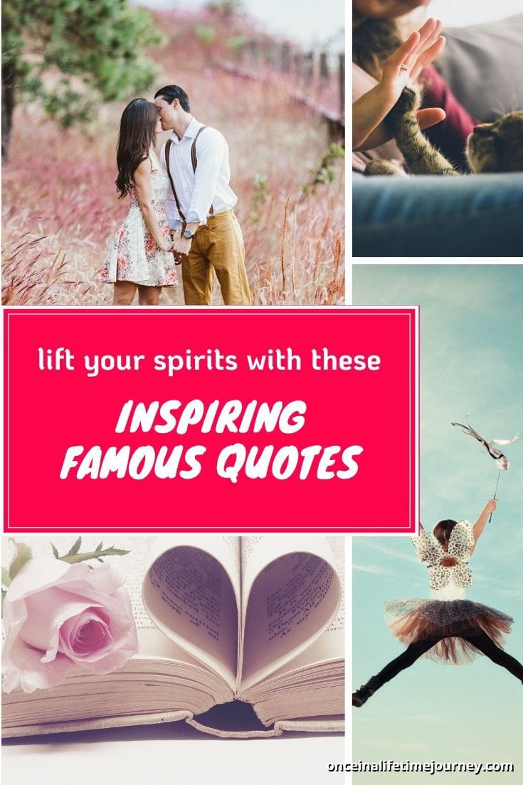 Uplifting Famous Quotes for Pinterest
