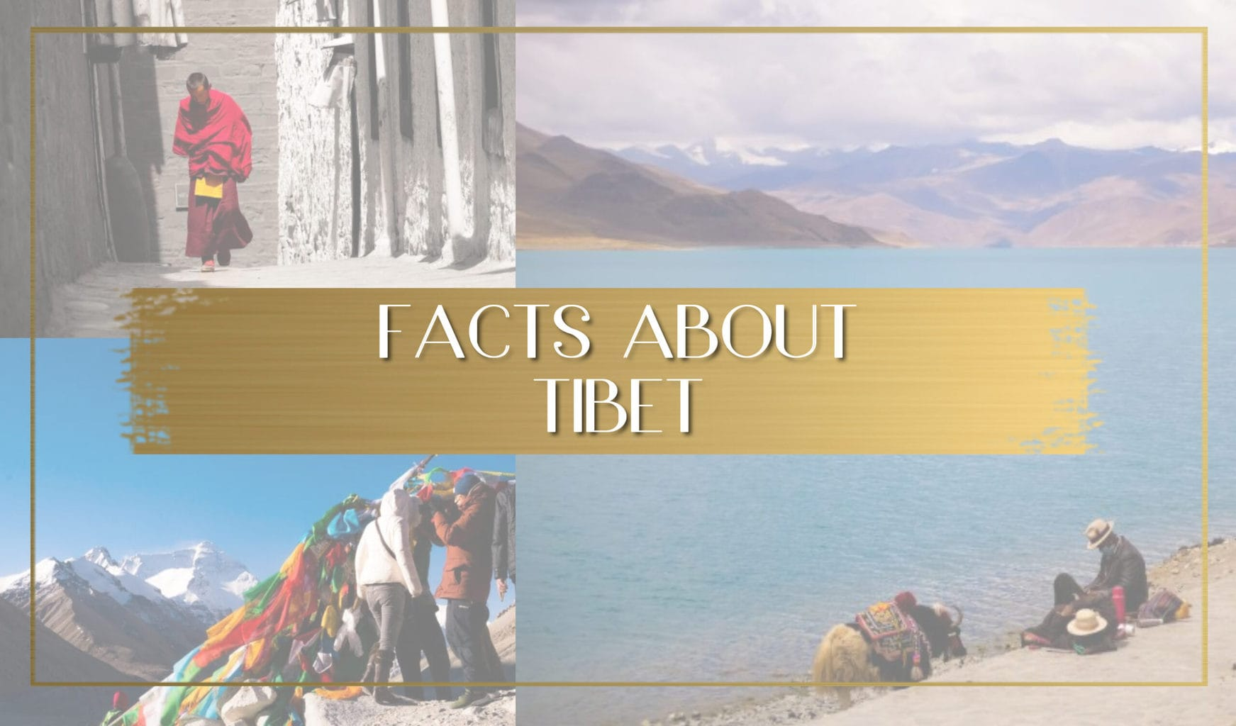 Facts about Tibet main