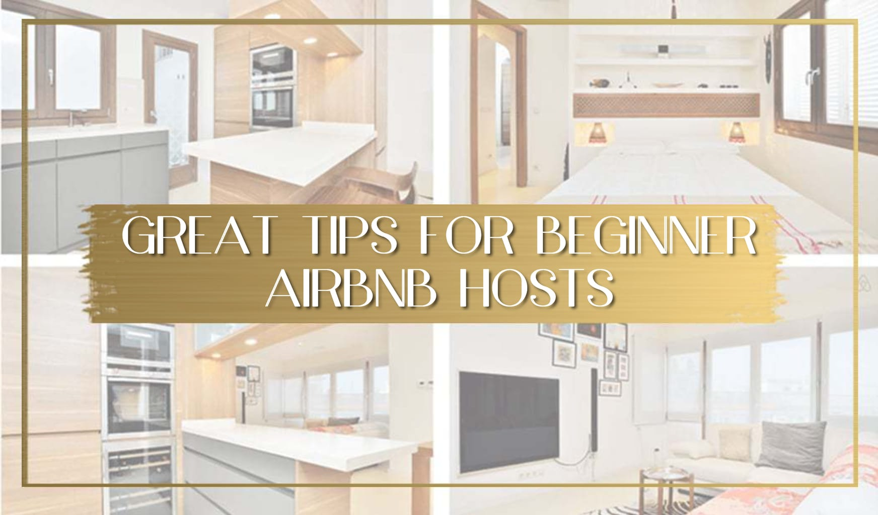 Great tips for beginner Airbnb Hosts main