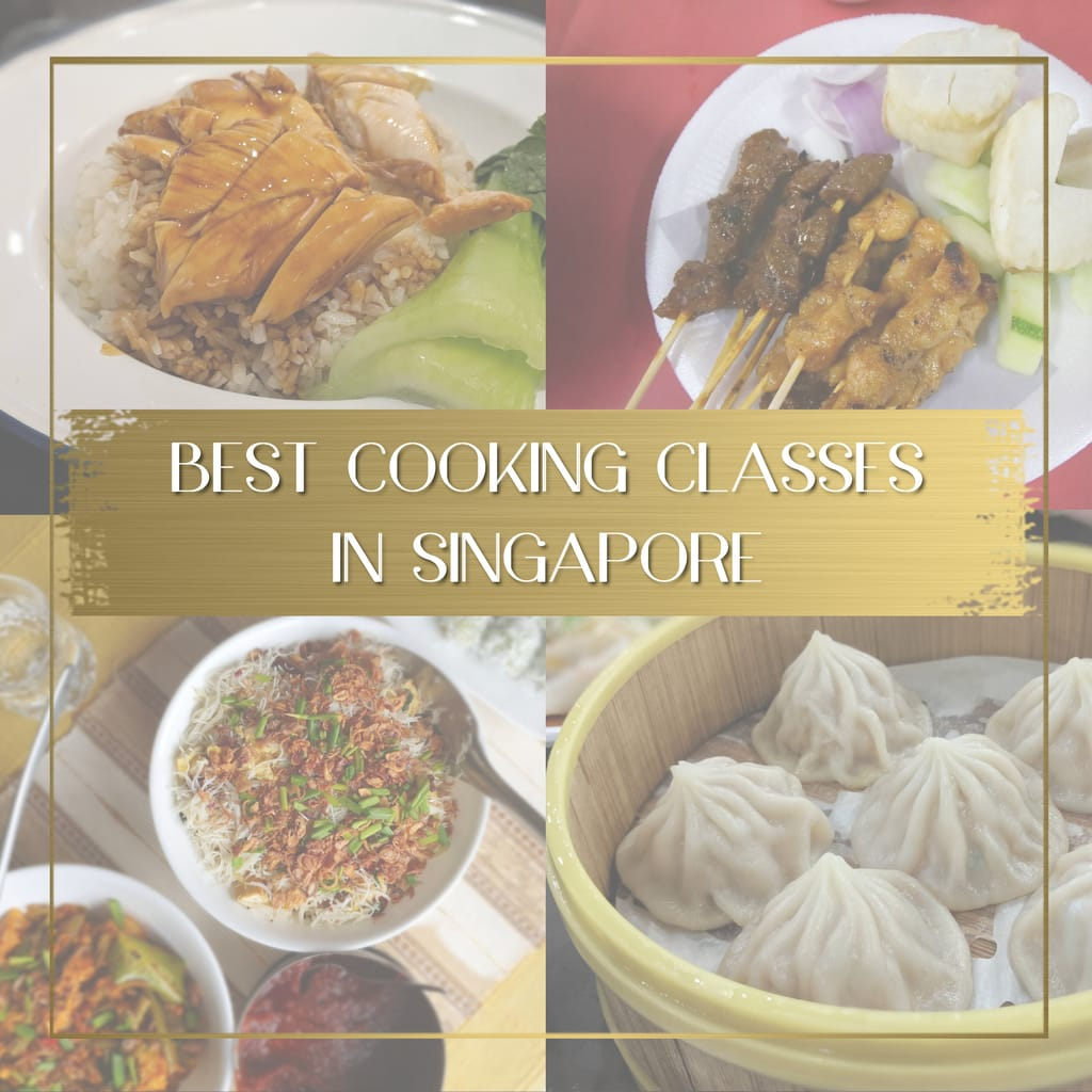 Best Cooking Classes in Singapore