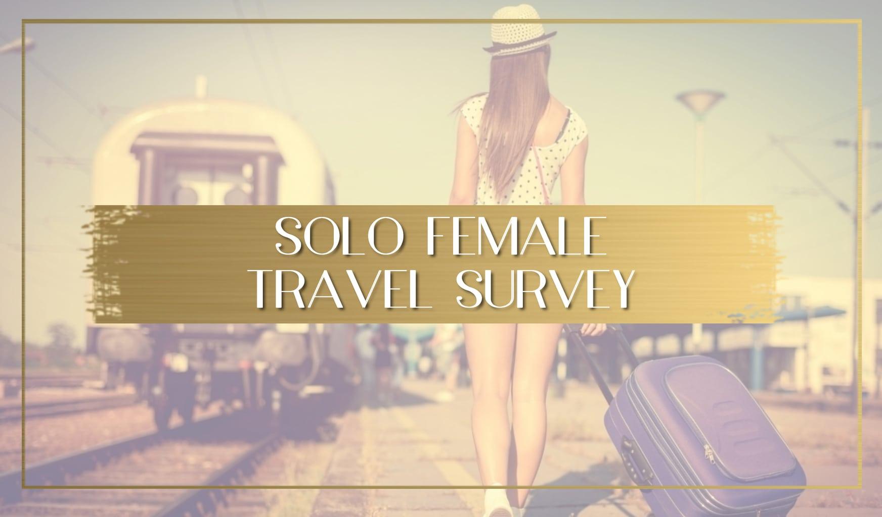 Solo Female Travel Survey 2020 main