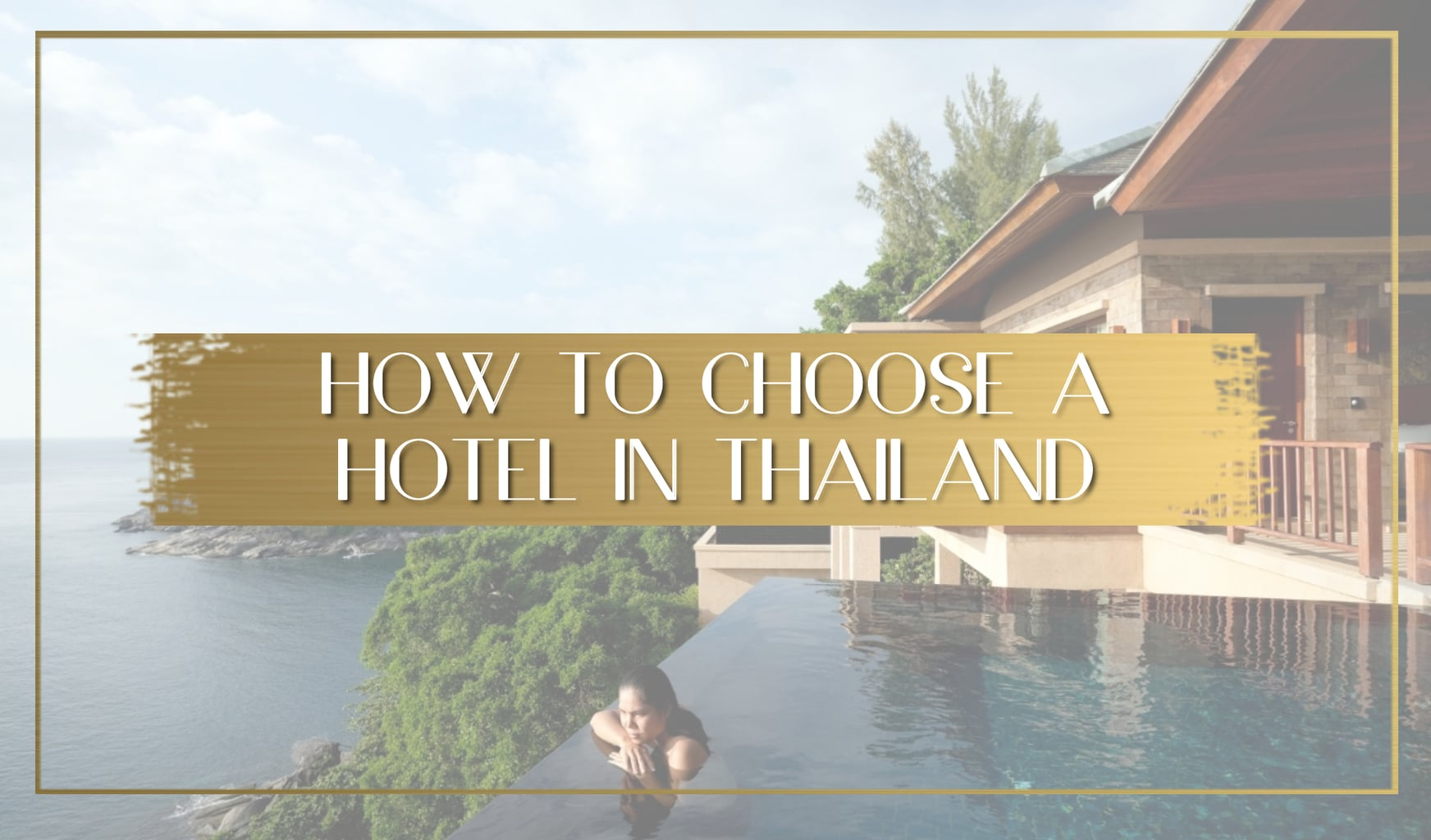 How to choose a hotel in Thailand main