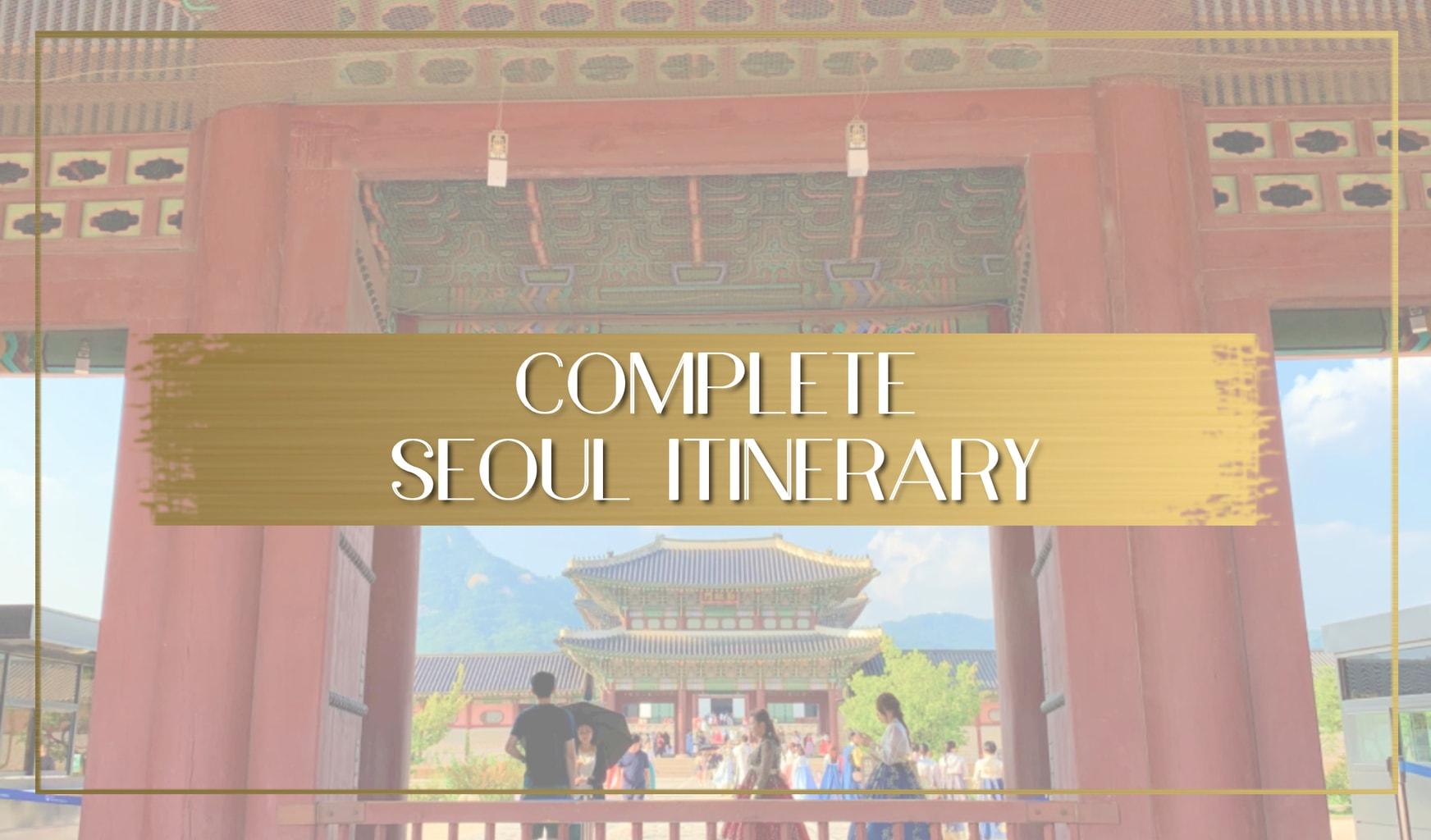Seoul itinerary main