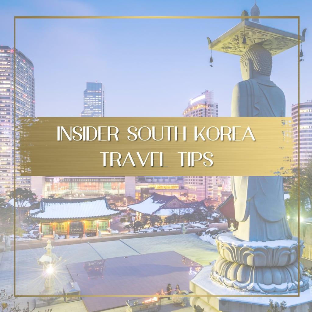 South Korea travel tips feature