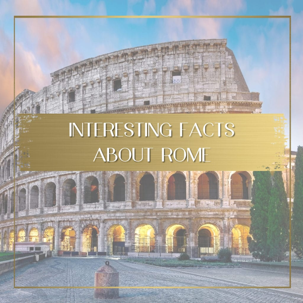 Facts about Rome feature