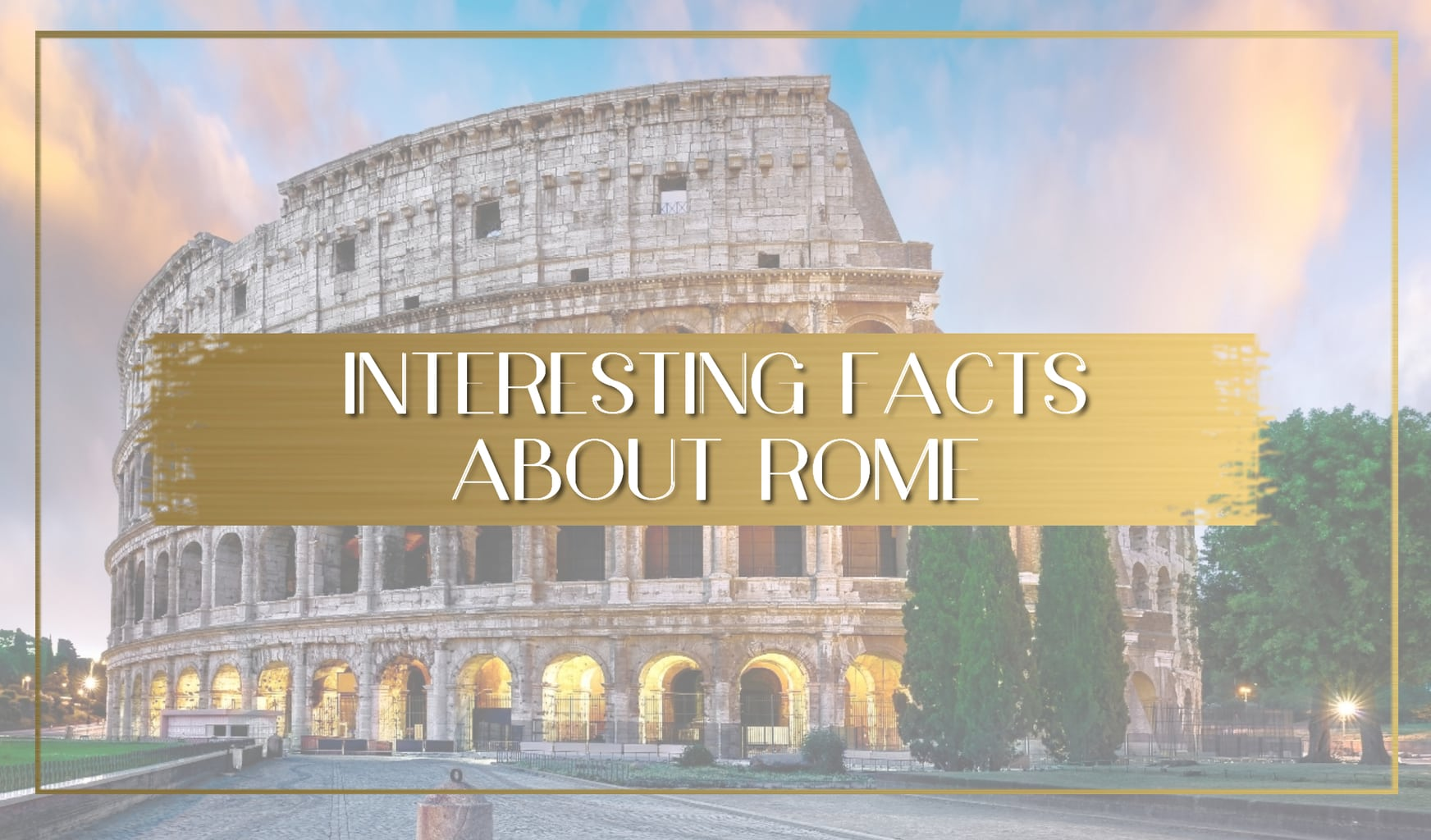 Facts about Rome main