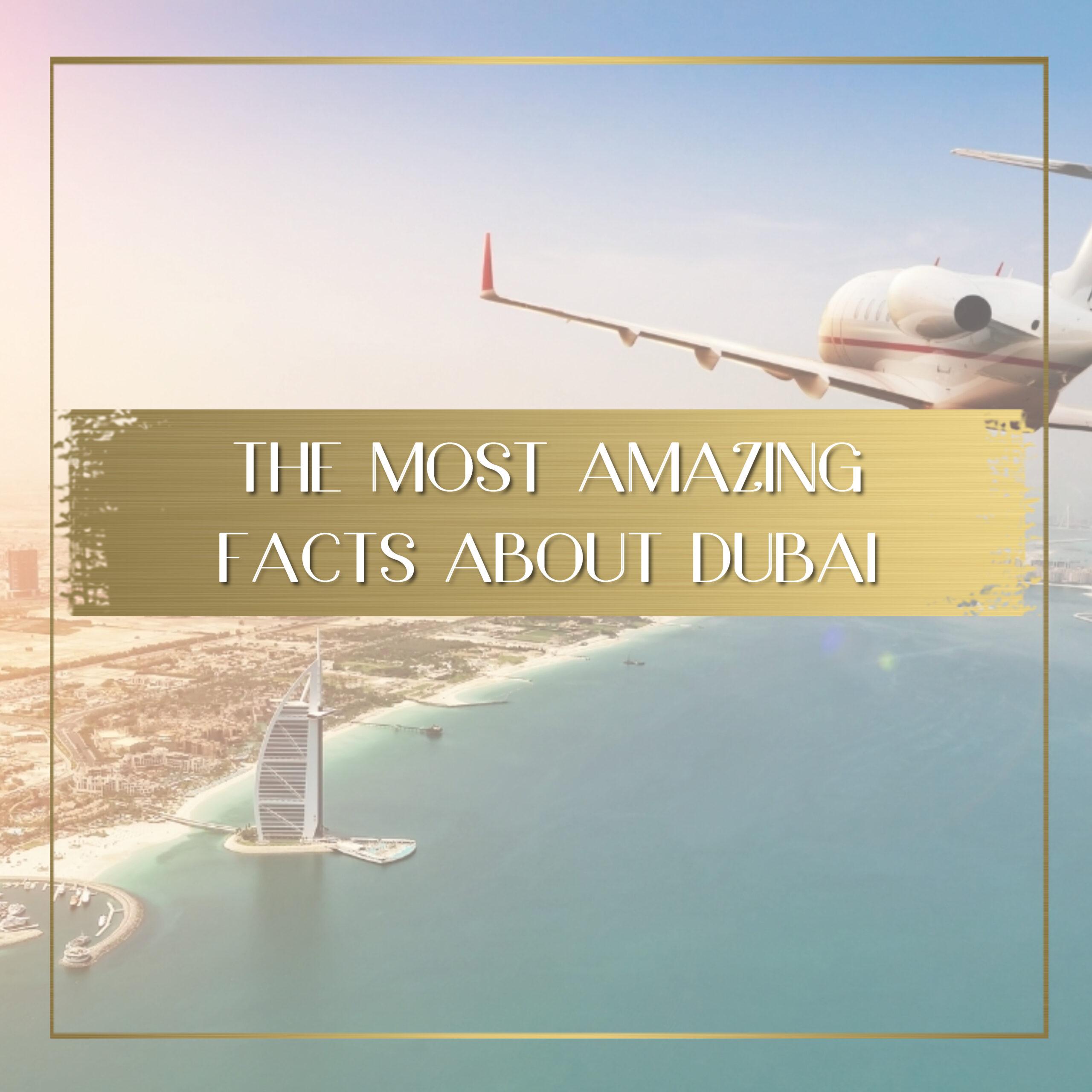 Facts about Dubai feature