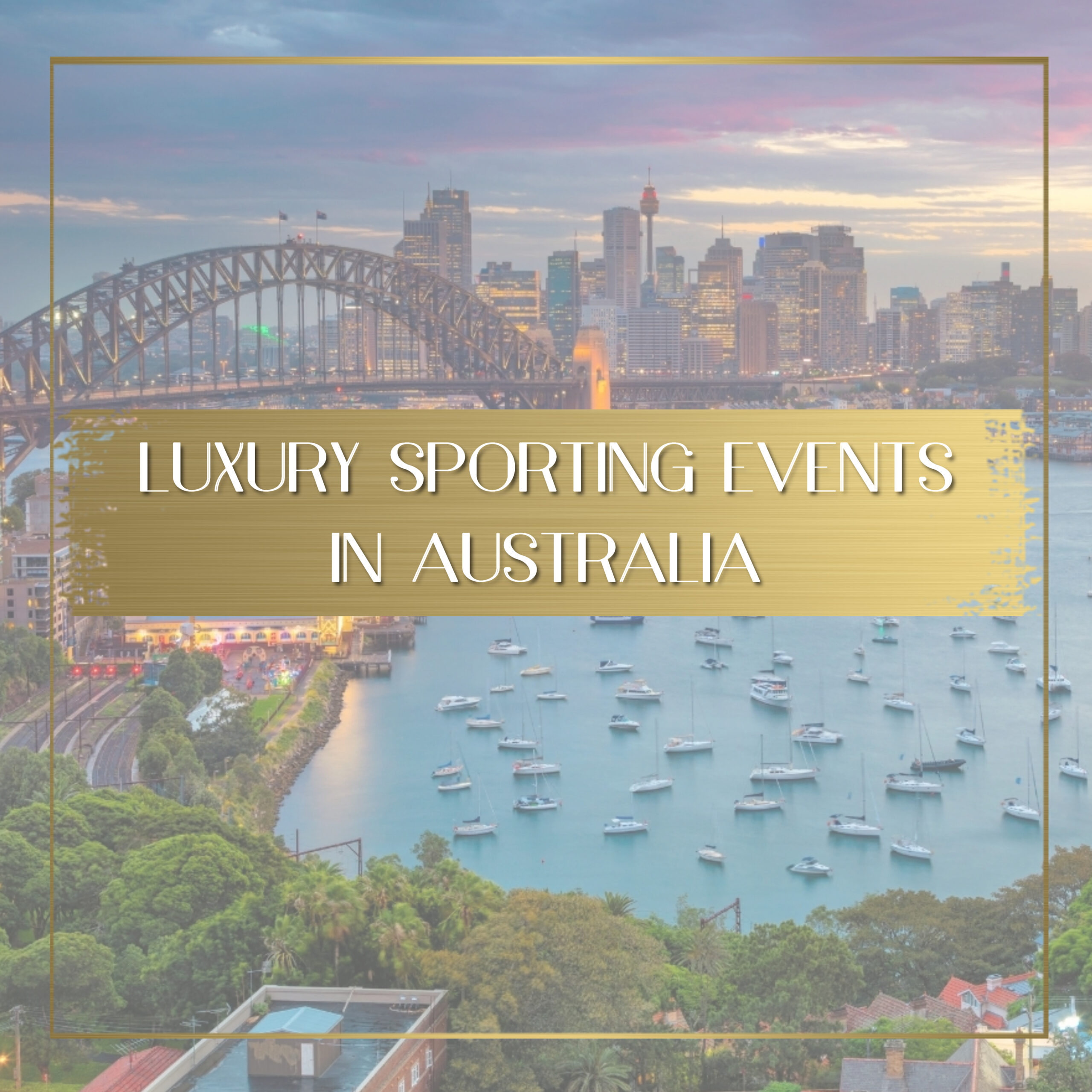 Luxury sporting events in Australia Feature