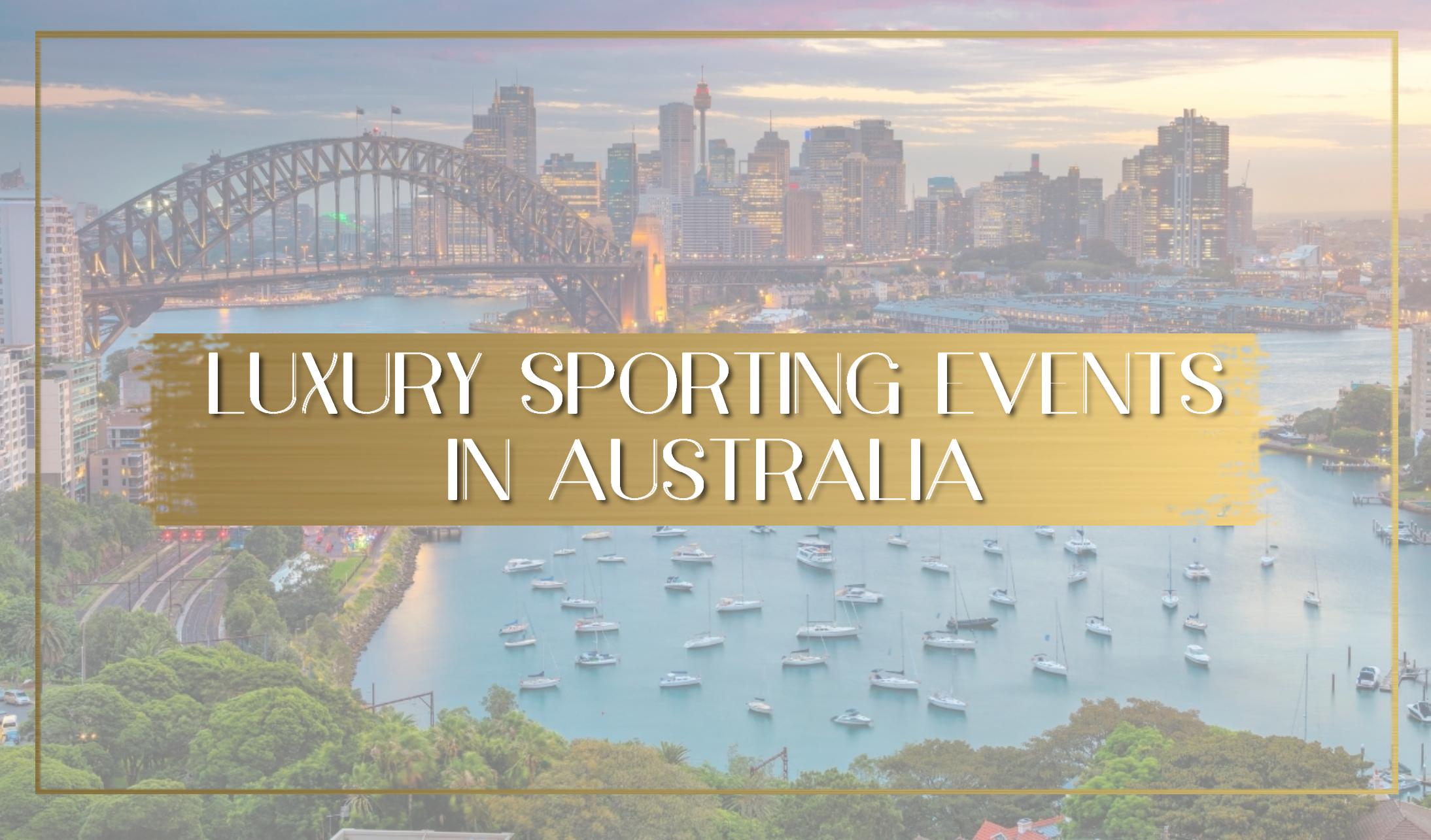 Luxury sporting events in Australia main