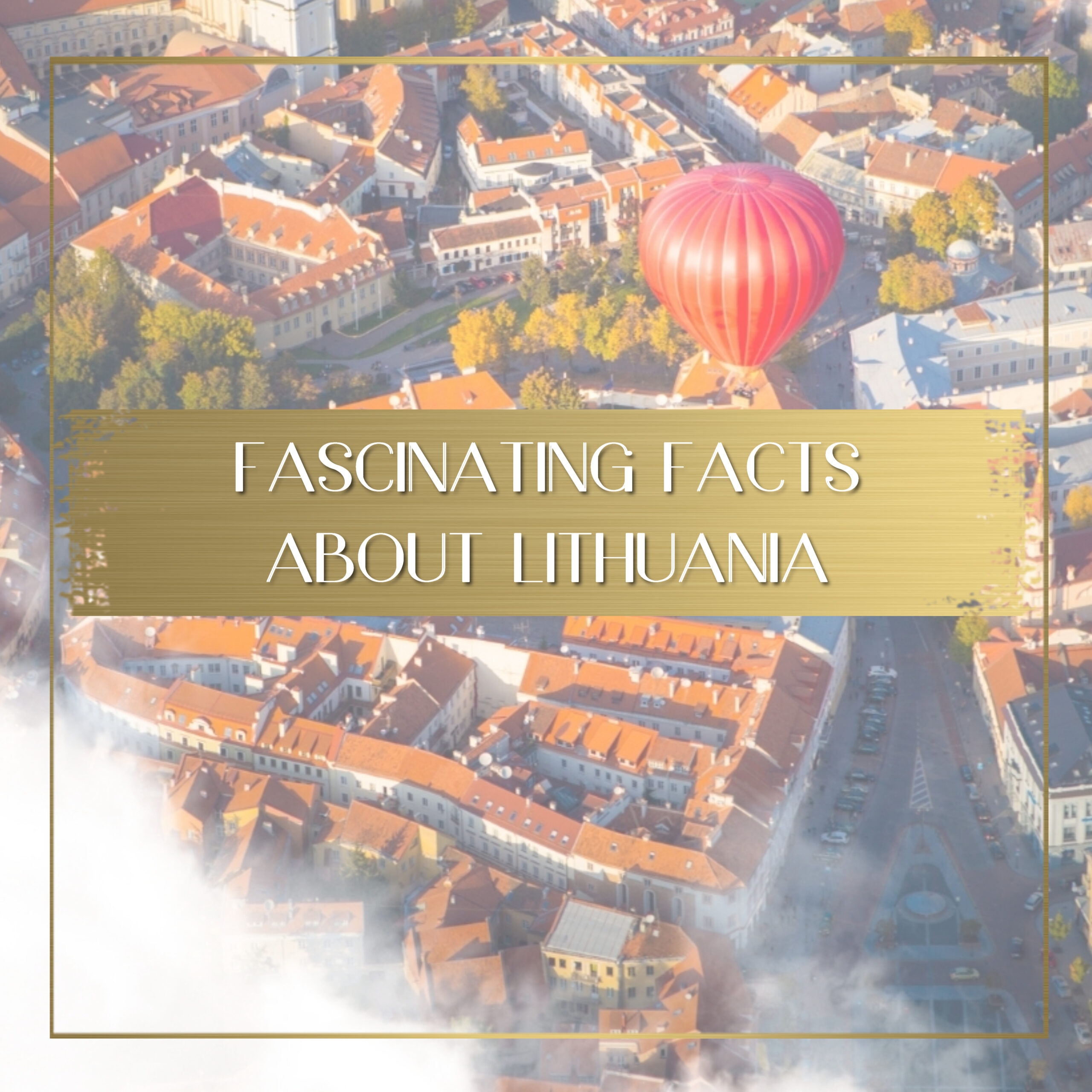 Facts about Lithuania feature