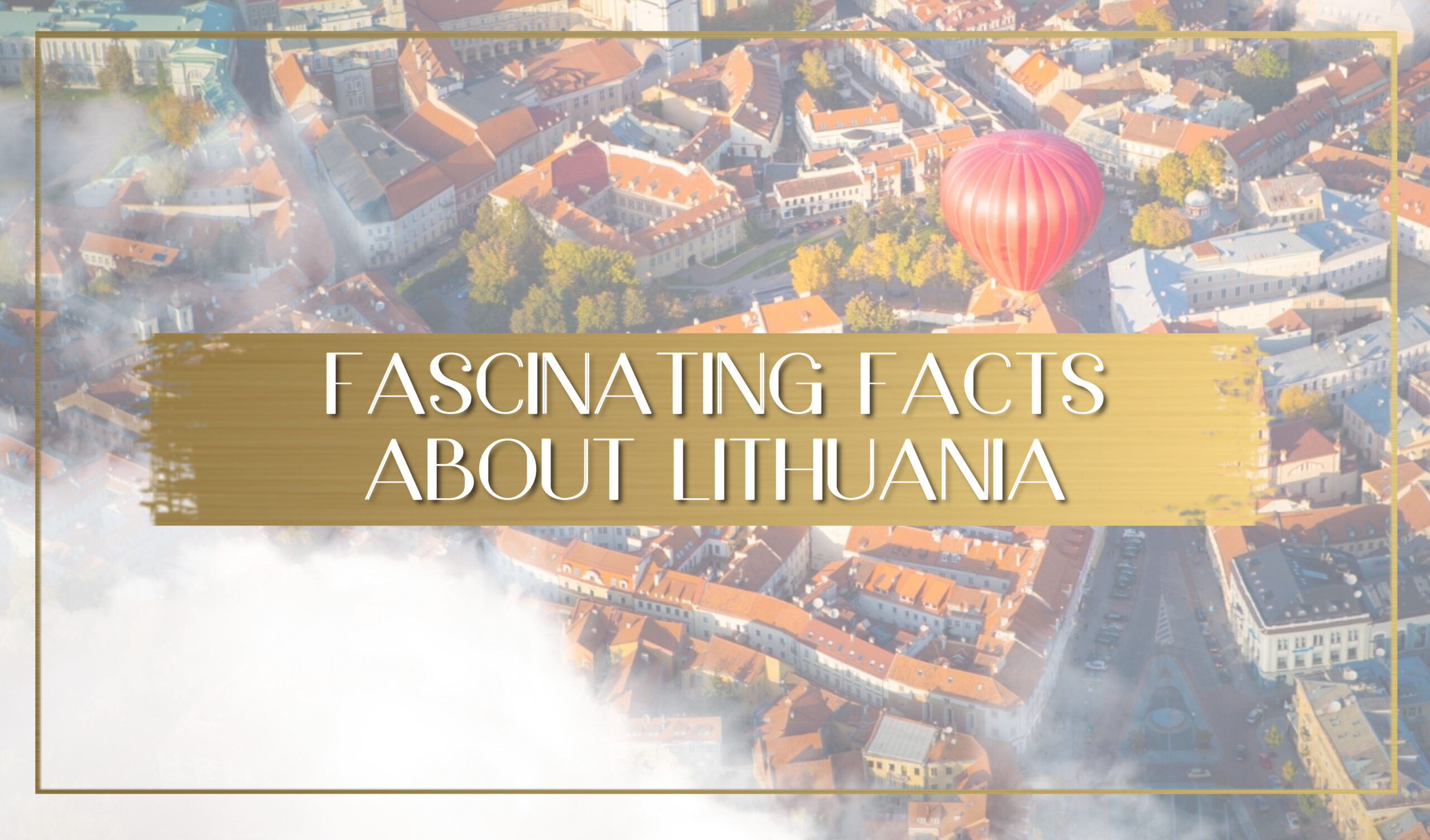Facts about Lithuania main